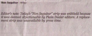 "Message from Plain Dealer describing Non Sequitor comic as ""objectionable."""