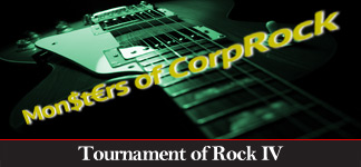 Tournament of Rock IV: Monsters of Corporate Rock!