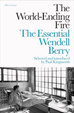 The Essential Wendell Berry